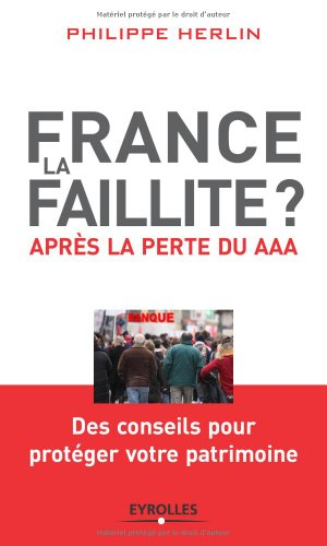 France, la faillite?: Aprs la perte du AAA
