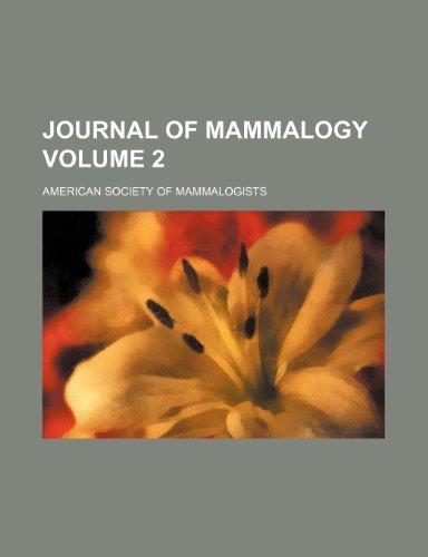 Journal of mammalogy Volume 2