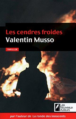 Les cendres froides par Valentin Musso
