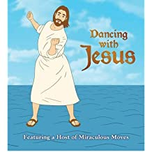 [(Dancing with Jesus: Featuring a Host of Miraculous Moves)] [ By (author) Sam Stall ] [October, 2012]