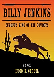 Billy Jenkins: Europe's King of the Cowboys