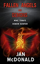 Fallen Angels and Demons (Mike Travis Demon Hunter Book 1) (English Edition)