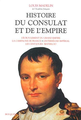 Histoire du Consulat et de l'Empire - Tome 4 (4) par Louis MADELIN