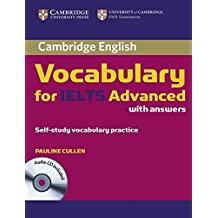 Cambridge Vocabulary for IELTS Advanced. Edition with answers and Audio-CD by Pauline Cullen (2012-05-07)
