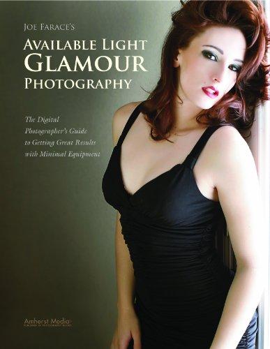 Joe Farace's Available Light Glamour Photography (English Edition)