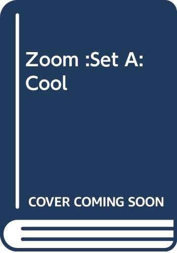 Zoom :Set A:Cool