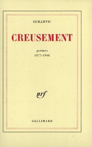 Creusement: Poèmes 1977-1986