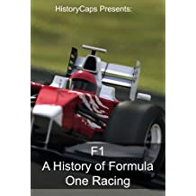 F1: A History of Formula One Racing