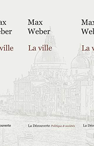La ville par Max WEBER