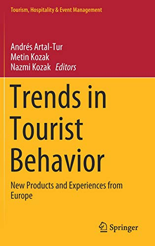 Trends in Tourist Behavior: New Products and Experiences from Europe (Tourism, Hospitality & Event Management)