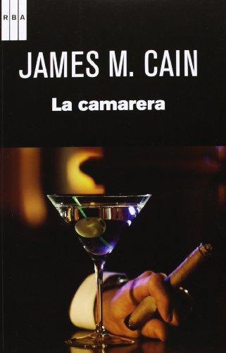 La Camarera por Cain, James M.