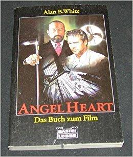 Angel Heart. Das Buch zum Film.