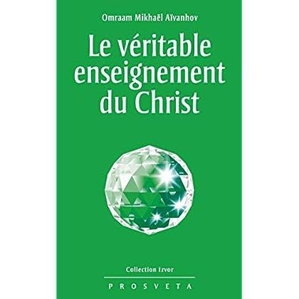 Le véritable enseignement du Christ (Izvor (FR) t. 215)