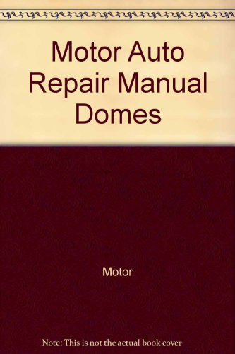 Motor Auto Repair Manual Domes (Dome Motor)