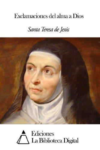 Exclamaciones del alma a Dios por Santa Teresa de Jesús