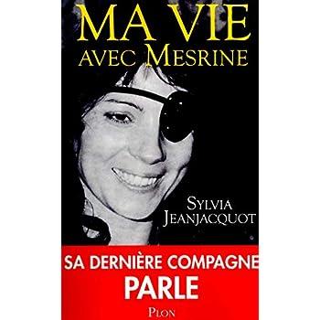 Ma vie avec Mesrine : Sa dernière compagne parle