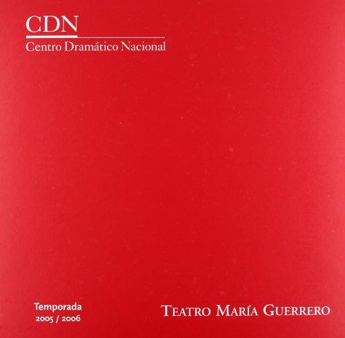 Centro Dramatico Nacional Temporada 2005