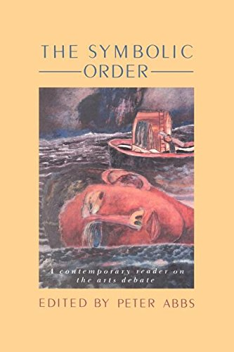 the-symbolic-order-a-contemporary-reader-on-the-arts-debate