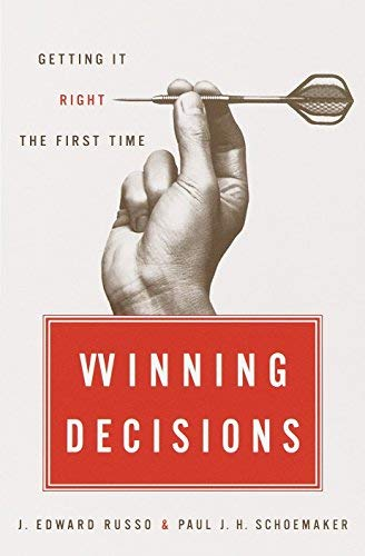 Winning Decisions: Getting It Right the First Time by J. Edward Russo (2001-12-26)