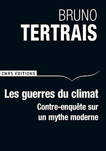 Les Guerres du climat auront-elles lieu ? par Bruno Tertrais