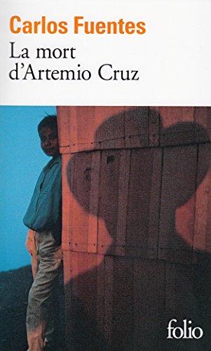 Mort D Artemio Cruz (Folio) par Carlos Fuentes