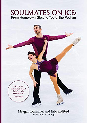 Soulmates on Ice por Meagan Duhamel