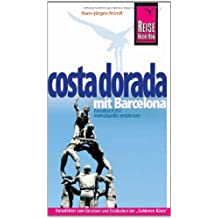 Costa Dorada mit Barcelona