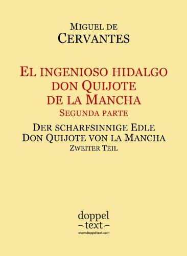 El ingenioso hidalgo don Quijote de la Mancha II / Der scharfsinnige Edle Don Quijote von la Mancha II – zweisprachig Spanisch-Deutsch / Edición bilingüe español-alemán por Miguel de Cervantes