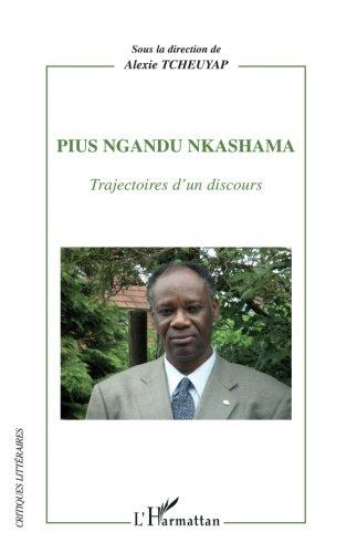 Pius Ngandu Nkashama : Trajectoires d'un discours