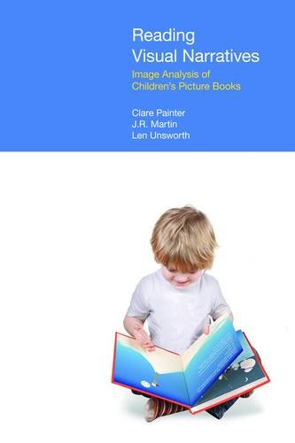 Reading Visual Narratives: Image Analysis of Children's Picture Books (Functional Linguistics) por Clare Painter
