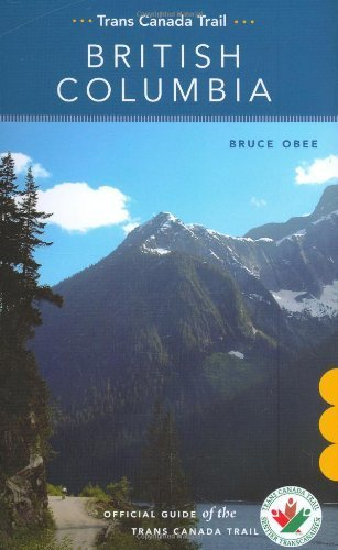 trans-canada-trail-british-columbia-by-bruce-obee-2010-01-01