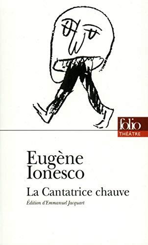 La Cantatrice chauve (Folio Théâtre t. 4) par Eugène Ionesco