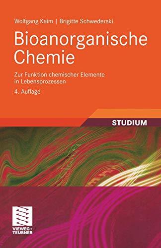 Bioanorganische Chemie: Zur Funktion chemischer Elemente in Lebensprozessen (Teubner Studienbücher Chemie) (German Edition)