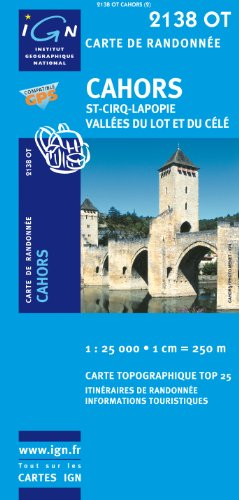 Cahors/Saint-Cirq-Lapopie/Vallee du Lot et du Cele GPS: IGN.2138OT par IGN