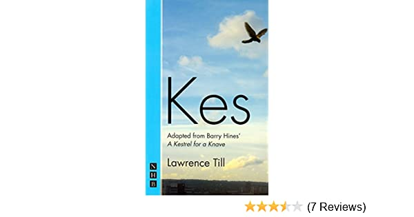 Kes stage version nhb modern plays 1 ebook barry hines amazon kes stage version nhb modern plays 1 ebook barry hines amazon kindle store fandeluxe Images