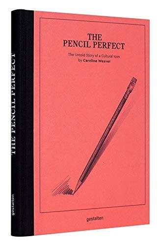The pencil perfect por Caroline Weaver
