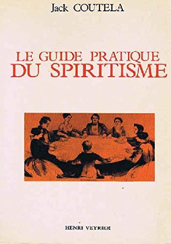 Le guide pratique du spiritisme