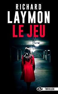Le Jeu par Laymon