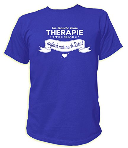 Artdiktat Herren T-Shirt Ich brauche keine Therapie - Ich muss einfach nur nach Zrce Blau