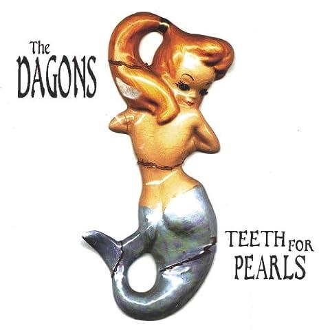 Teeth for Pearls