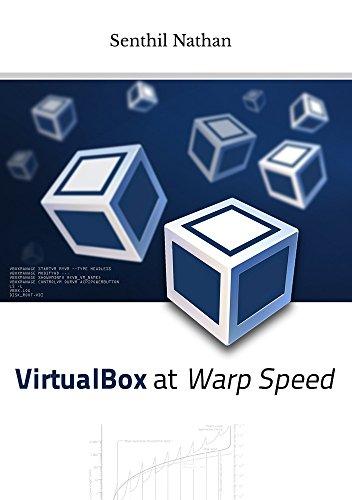 Medad Diodoto: Free VirtualBox at Warp Speed: Virtualization with