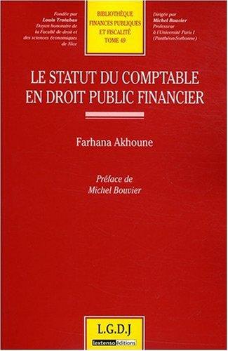 Le statut du comptable en droit public financier par Farhana Akhoune