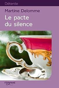 """Afficher """"Le pacte du silence"""""""
