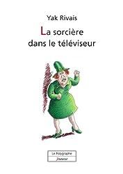 La sorcière dans le téléviseur