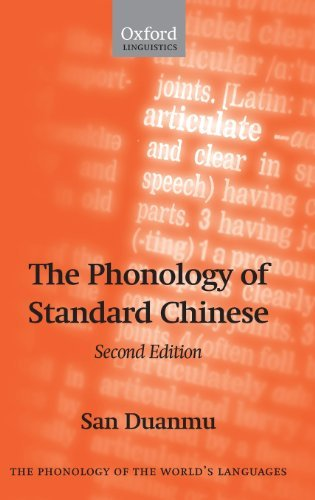 The Phonology of Standard Chinese (The Phonology of the World's Languages) (English Edition)