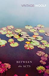 Between The Acts (Vintage Classics)