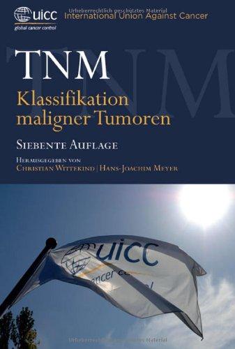 TNM: Klassifikation maligner Tumoren