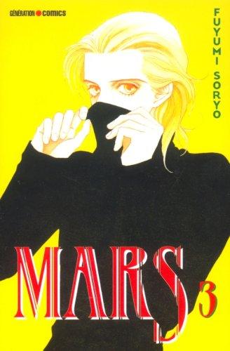 Mars. : vol. 3 par Fuyumi Soryo