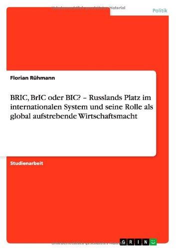 BRIC, BrIC oder BIC? - Russlands Platz im internationalen System und seine Rolle als global aufstrebende Wirtschaftsmacht (2 Öl-system)