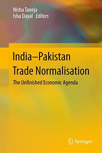 India-Pakistan Trade Normalisation: The Unfinished Economic ...